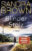 Cover-Bild zu Brown, Sandra: Blinder Stolz