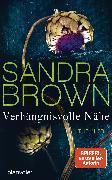 Cover-Bild zu Brown, Sandra: Verhängnisvolle Nähe (eBook)