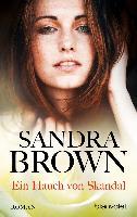 Cover-Bild zu Brown, Sandra: Ein Hauch von Skandal