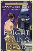 Cover-Bild zu Fellowes, Jessica: Bright Young Dead: A Mitford Murders Mystery