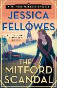 Cover-Bild zu Fellowes, Jessica: The Mitford Scandal: A Mitford Murders Mystery