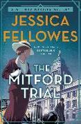 Cover-Bild zu Fellowes, Jessica: The Mitford Trial: A Mitford Murders Mystery