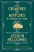 Cover-Bild zu Fellowes, Jessica: Los Crimenes de Mitford 2. Un Cadaver Con Clase