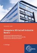 Cover-Bild zu Kompetenz Wirtschaft Industrie Band 2 von Felsch, Stefan