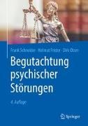 Cover-Bild zu Begutachtung psychischer Störungen von Schneider, Frank
