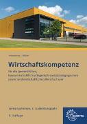 Cover-Bild zu Lernsituationen Wirtschaftskompetenz 3. Ausbildungsjahr von Felsch, Stefan