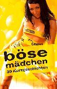 Cover-Bild zu Böse Mädchen (eBook) von Müller, Andrea