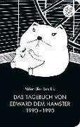 Cover-Bild zu Elia, Miriam: Das Tagebuch von Edward dem Hamster 1990 - 1990 (eBook)