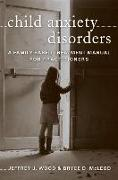 Cover-Bild zu Child Anxiety Disorders: A Family-Based Treatment Manual for Practitioners von McLeod, Bryce D.