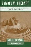 Cover-Bild zu Sandplay Therapy: A Step-By-Step Manual for Psychotherapists of Diverse Orientations von Boik, Barbara Labovitz