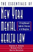 Cover-Bild zu The Essentials of New York Mental Health Law: A Straightforward Guide for Clinicians of All Disciplines von Behnke, Stephen H.