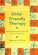 Cover-Bild zu Child-Friendly Therapy: Biopsychosocial Innovations for Children and Families von Stern, Marcia B.