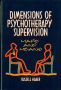 Cover-Bild zu Dimensions of Psychotherapy Supervision: Maps and Means von Haber, Russell