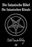Cover-Bild zu Die Satanische Bibel & Die Satanischen Rituale von LaVey, Anton Szandor