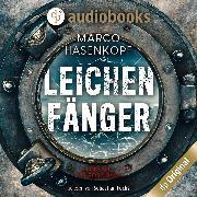 Cover-Bild zu Leichenfänger (Ungekürzt) (Audio Download) von Hasenkopf, Marco