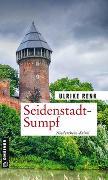 Cover-Bild zu Renk, Ulrike: Seidenstadt-Sumpf