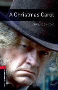 Cover-Bild zu Oxford Bookworms Library: Level 3:: A Christmas Carol von Dickens, Charles