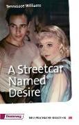 Cover-Bild zu Williams, Tennessee: A Streetcar Named Desire von Wolf, Helmut (Hrsg.)