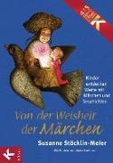 Cover-Bild zu Von der Weisheit der Märchen (eBook) von Stöcklin-Meier, Susanne