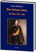 Cover-Bild zu Aus meinem Leben von Wilhelm II., Deutscher Kaiser