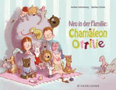 Cover-Bild zu Schomburg, Andrea: Neu in der Familie: Chamäleon Ottilie