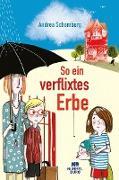 Cover-Bild zu Schomburg, Andrea: So ein verflixtes Erbe (eBook)