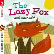 Cover-Bild zu Hawes, Alison: Read with Oxford: Stage 3: Phonics: The Lazy Fox and Other Tales