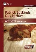 Cover-Bild zu Patrick Süskind: Das Parfum von Berger, Norbert