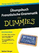 Cover-Bild zu Übungsbuch Französische Grammatik für Dummies von Berger, Norbert