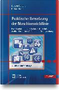 Cover-Bild zu Praktische Umsetzung der Maschinenrichtlinie von Schucht, Carsten