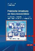 Cover-Bild zu Praktische Umsetzung der Maschinenrichtlinie (eBook) von Schucht, Carsten