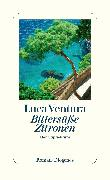 Cover-Bild zu Bittersüße Zitronen von Ventura, Luca