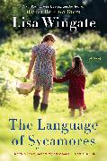 Cover-Bild zu Wingate, Lisa: The Language of Sycamores