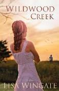 Cover-Bild zu Wingate, Lisa: Wildwood Creek