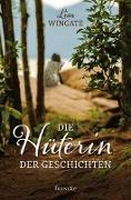 Cover-Bild zu Wingate, Lisa: Die Hüterin der Geschichten
