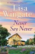 Cover-Bild zu Wingate, Lisa: Never Say Never