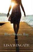 Cover-Bild zu Wingate, Lisa: Blue Moon Bay