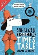 Cover-Bild zu Sherlock Bones and the Times Table Adventure von Bigwood, John