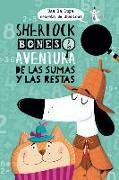 Cover-Bild zu Sherlock Bones Y La Aventura de Las Sumas Y Las Restas von Mars, Jonny