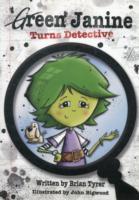 Cover-Bild zu Green Janine Turns Detective von Tyrer, Brian