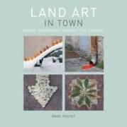 Cover-Bild zu Land Art In Town von Pouyet, Marc
