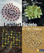 Cover-Bild zu Landart-Spiele in der Natur von Pouyet, Marc
