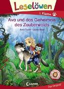 Cover-Bild zu Leselöwen 1. Klasse - Ava und das Geheimnis des Zauberwalds von Taube, Anna