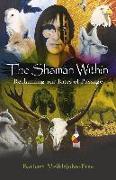 Cover-Bild zu The Shaman Within (eBook) von Meiklejohn-Free, Barbara