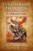 Cover-Bild zu The Shamanic Handbook of Sacred Tools and Ceremonies (eBook) von Meiklejohn-Free, Barbara