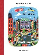 Cover-Bild zu Boon, Rogier: Wim ist weg