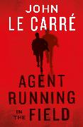 Cover-Bild zu Agent Running in the Field von Carré, John le