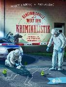 Cover-Bild zu Geheimnisvolle Welt der Kriminalistik von Lindholm, Norbert
