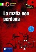 Cover-Bild zu La mafia non perdona von Stillo, Tiziana