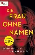Cover-Bild zu Die Frau ohne Namen (eBook) von Hendricks, Greer